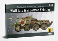 A.MIG-6015 - Illustrated Weathering Guide To WWII Late War German Vehicles