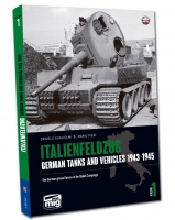 A.MIG-6261 ITALENFELZUG. GERMAN TANKS AND VEHICLES 1943-1945 VOL.1 ENG