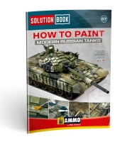 A.MIG-6518 - Solution Book How to Paint Modern Russian Tanks