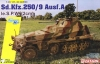 Dragon 6882 1/35  Sd.Kfz.250/9 Ausf.A le.S.P.W (2cm) - Smart Kit
