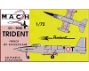 Mach 2 GP009 1:72 Sud Quest SO 9050 Trident