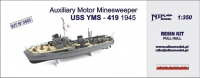Niko Model 3503 1/350 USS YMS - 419, 1945 Auxiliary Motor Minesweeper