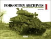 Panzerwrecks - Forgotten Archives 1: The Lost Signal Corps Photos