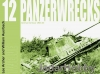 Panzerwrecks 12 German Armour 1944-45