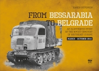 Peko - From Bessarabia to Belgrade: An Illustrated Study of the Soviet Conquest of Southeast Europe, March-October 1944