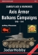 Progres ACG-16 Camouflage and Markings of Axis Armor in the Balkans Campaigns 1940-1941