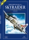 SAM MDF33 Douglas A-1 Skyraider. A Comprehensive Guide