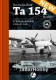 Valiant Wings AD6 - The Focke-Wulf Ta-154 Moskito (book)
